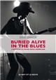 BURIED ALIVE IN THE BLUES - HISTOIRE DU BLU